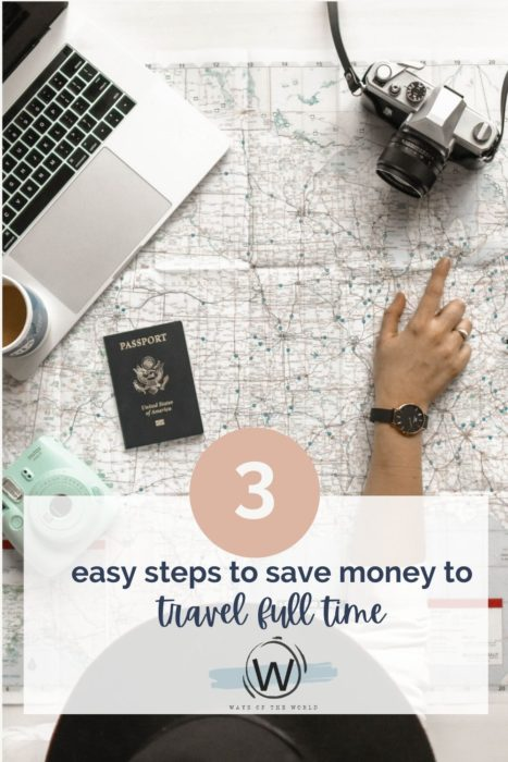 3 easy steps to save money to travel the world
